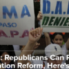 Opinion: Republicans Can Pass Immigration Reform, Here's How