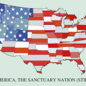 AMERICA, THE SANCTUARY NATION (STILL)