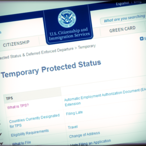 Temporary' Protected Status: The Biggest Misnomer in Immigration