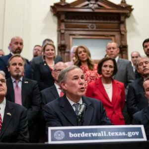 """Gov. Greg Abbott Announces Texas Is Providing Initial $250 Million """"Down Payment"""" For Border Wall"""